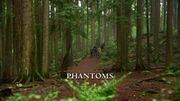 Episode:Phantoms