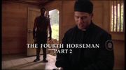 Episode:The Fourth Horseman, Part 2