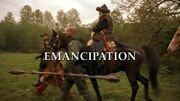 Episode:Emancipation