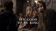 Episode:It's Good To Be King