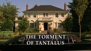 Episode:The Torment of Tantalus